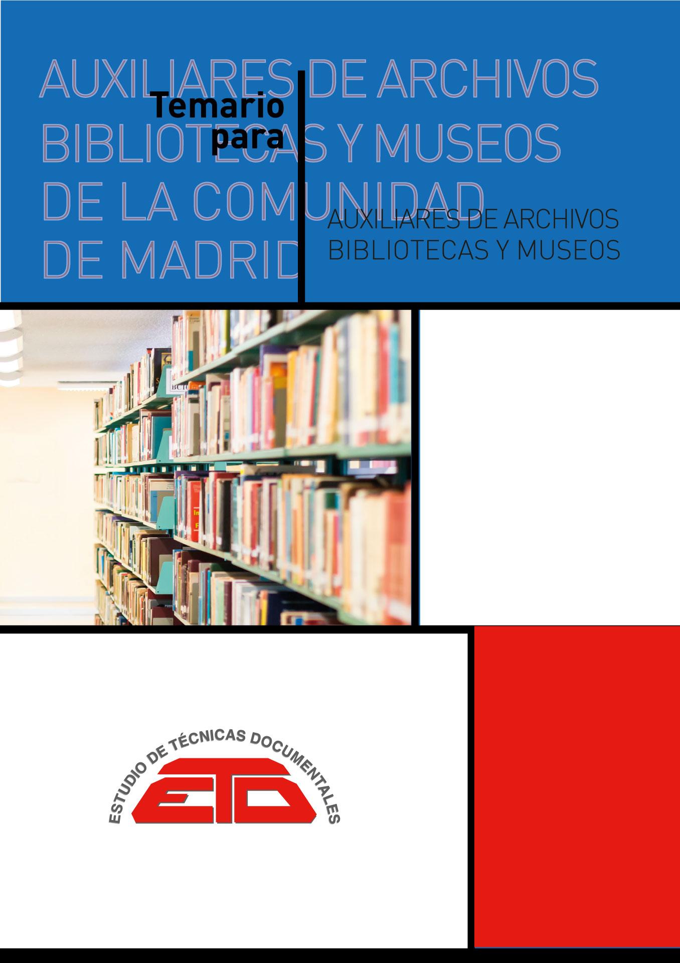 Temario para Técnicos Auxiliares de Archivos, Bibliotecas